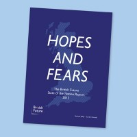 Hopes and Fears: The British Future State of the Nation Report 2012