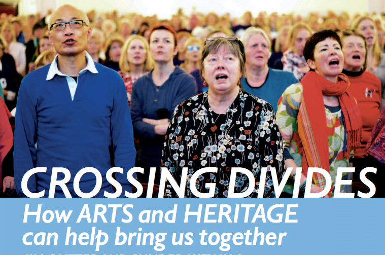 Crossing Divides: How arts and heritage can bring us together